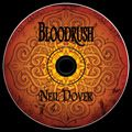 BLOODRUSH: The official Fever Series CD   by: Neil Dover