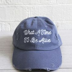 Buy What A Time To Be Alive Hat . The latest in Denim Womens Accessories for a unique and trendy look at affordable prices. Grunge Goth, Grunge Style, Mode Style, Style Me, Cute Hats, Dad Hats, Mode Inspiration, Date Outfits, Swagg