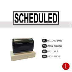 SCHEDULED, Pre-Inked Office Stamp, 761914-B