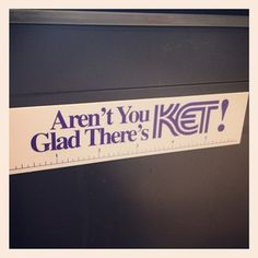 I'm SO glad there's KET! I've loved this place my whole life. :)