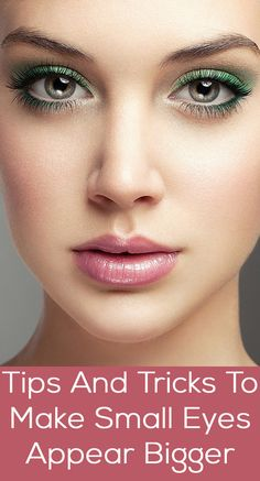8 Tips And Tricks To Make Small Eyes Appear Bigger :-  A pair of bold beautiful eyes is what every women desires for. If you want your eyes to look bigger, then here are the tips to make small eyes ...