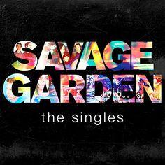 Savage Garden - Singles