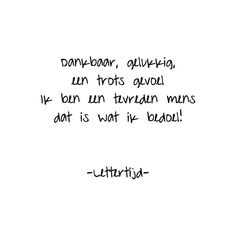 Pin by health-education,beauty ❤ lm on life quotes. Fitness Motivation Quotes, Fitness Tips, Health Fitness, Health Is Wealth Quotes, Wellness Quotes, Dutch Words, Dutch Quotes, You Lied, Living At Home