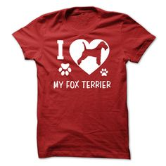 awesome I Love My Fox Terrier Order now !!