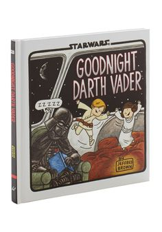 Goodnight Darth Vader - cute night time read for the kids http://rstyle.me/n/sabxir9te