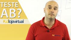 O que é o Teste AB? | D Loja Virtual