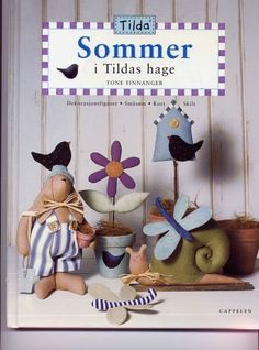 Tilda dans le jardin - Dominique M - Picasa Webalbums Crafts Beautiful, Beautiful Dolls, Fabric Crafts, Sewing Crafts, Crafts To Make, Diy Crafts, Tilda Toy, Sewing Magazines, Pintura Country