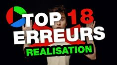 Réalisation : TOP 18 ERREURS DE DEBUTANTS - RVB