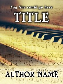 Pianist's Cover - Customizable Book Cover  SelfPubBookCovers: One-of-a-kind premade book covers where Authors can instantly customize and download their covers, and where Artists can post a cover and name their own price.