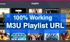 Best M3U Playlist For Unlimited Free IPTV Channels (100% Working)