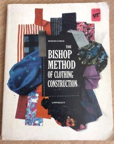 The Bishop Method Of Clothing Construction 1959 Edition  Book