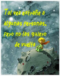 The little prince Me Quotes, Motivational Quotes, Funny Quotes, Inspirational Quotes, Book Quotes, Ex Amor, The Little Prince, Spanish Quotes, French Quotes