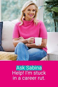 Ask Sabina: Help! I'm stuck in a career rut - SEEK Career Advice Job Interview Tips, Interview Questions, Job Career, Career Advice, How Can I Get, Give It To Me, Jobs Australia, Seo For Beginners, Finishing School