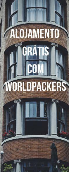 WORLDPACKERS : Uma forma de viajar sem pagar alojamento!
