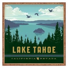 Lake Tahoe - California - Nevada travel poster by Anderson Design Group Emerald Bay Lake Tahoe, Party Vintage, Wedding Vintage, American National Parks, National Park Posters, To Infinity And Beyond, Vintage Travel Posters, Retro Posters, Maps Posters