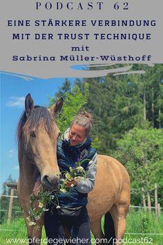 """Pferde Podcast - In dieser Episode des Pferdegwieher Podcasts erklärt Sabrina Müller-Wüsthoff wie man mithilfe der Trust-Technique eine stärkere Verbindung zum Pferd aufbauen kann. Ihr Motto lautet """"Vom Kopf ins Herz"""". Die Trust-Technique eignet sich für alle Pferde, aber gerade """"Problemepferde"""" oder traumatisierte Pferd können von der Methode profitieren. #trusttechnique #sabrinaloveshorses #pferdegewieher #problempferd Trust, Stark, Motto, Horses, Animals, Horse Feed, Horseback Riding, Heart, Animales"""