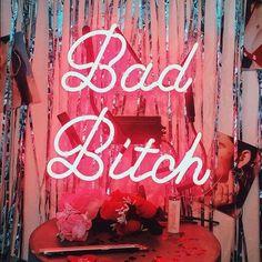 Bad Bitch Neon Art Sign - @bingabangnyc x Me and You.