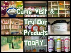 Come Try our Products!