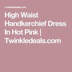 High Waist Handkerchief Dress In Hot Pink   Twinkledeals.com