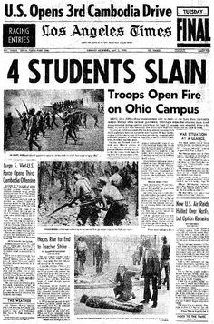Kent State Shooting May 5 1970 - Los Angeles Times History Timeline, History Facts, World History, Newspaper Front Pages, Vintage Newspaper, Newspaper Headlines, Past Tense, We Are The World, Interesting History