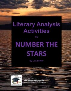 Complete set of Literary Analysis Activities for getting the most out of teaching Number the Stars by Lois Lowry.