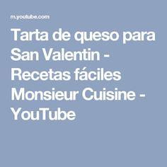 Tarta de queso para San Valentin - Recetas fáciles Monsieur Cuisine - YouTube