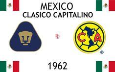 1962, Mexico (1er CLASICO CAPITALINO), Club Universidad Nacional < > Club América #UNAM #ClubAmérica #Mexico (L22907) Sports Logos, Football Match, Logo Design, Club America