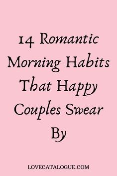 14 Romantic morning habits that happy couples swear by - - Want to build a strong and happy relationship? These 14 romantic morning habits will create a strong intimate bond between you and make you happier than ever. Happy Relationships, Strong Relationship, Relationship Advice, Relationship Drawings, Relationship Questions, Relationship Struggles, Happy Marriage, Marriage Advice, Marriage Help