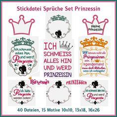 Stickdatei Sprüche Set Prinzessin http://www.rock-queen.de/epages/78332820.sf/de_DE/?ObjectPath=/Shops/78332820/Products/2248