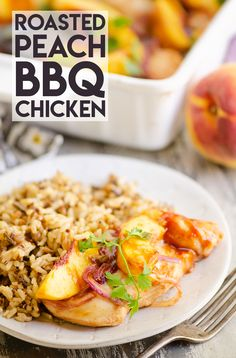 Roasted Peach BBQ Chicken Bake is an easy and healthy 5 ingredient dinner recipe made in just 30 minutes and bursting with sweet and savory flavors! #30MinuteDinner #BBQChickenBake #FreshPeachRecipe Bbq Chicken, Baked Chicken, Chicken Recipes, Fresh Peach Recipes, 5 Ingredient Dinners, 30 Minute Dinners, Food To Make, Roast, Dinner Recipes