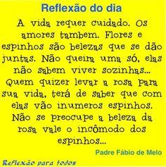 Reflexão. Amor. Padre Fabio de Melo. Visite o blog, com centenas de reflexões, orações, etc.                                                                                                                                                                                 Mais