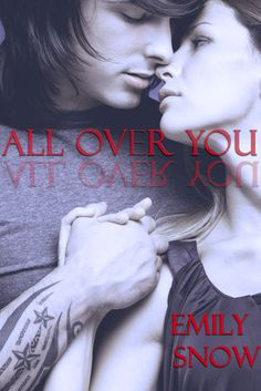 All Over You By (Devoured Series Book #0.5 - Sienna and Lucas's first encounter) -- Emily Snow