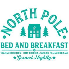 Silhouette Design Store North Pole Bed And Breakfast Christmas Svg, Christmas Printables, Christmas Shirts, Christmas Projects, All Things Christmas, Christmas Holidays, Christmas And New Year, Christmas Decorations, Christmas Ideas
