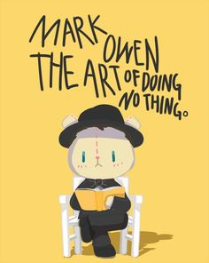 Mark Owen - The Art of Doing Nothing ❤️❤️