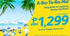 NEW!!! Cebu Pacific Promo Fare August 18-20, 2016 Tara na't gumala! Mag book na ngayong Buwan ng Wika! #Manila to #Bacolod, #Cauayan (Isabela), #Cebu, #Iloilo, #Kalibo, #Laoag, #Legazpi, #Naga, #Roxas, San Jose (#Mindoro), #Tacloban or #Tuguegarao For as low as P1,299 ALL-IN FARE