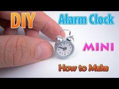 DIY Realistic Miniature Alarm Clock | DollHouse | No Polymer Clay! - YouTube