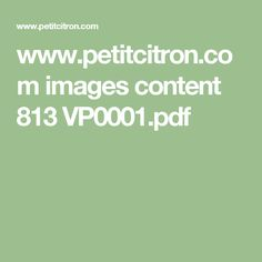 www.petitcitron.com images content 813 VP0001.pdf