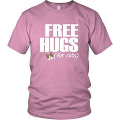 Free Hugs (for cats) - Unisex Tee