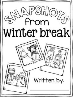 Winter Break Snapshots Journal