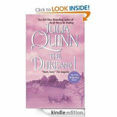 Amazon.com: The Duke And I (Bridgertons) eBook: Julia Quinn: Books