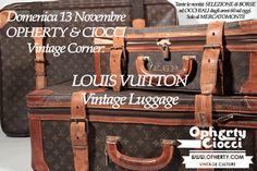 VINTAGE SELECTION al MercatoMonti; borse ed occhiali dagli anni 60 ad oggi. SPECIAL GUESTS; LV Vintage Luggage. Dalle 10.00 alle 20.00. Vi aspettiamo!