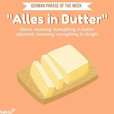 """Butter makes everything better Reposting . ""Butter makes everything better Learn German, Learn French, Learn English, German Grammar, German Words, Languages Online, Foreign Languages, Reflexive Verben, Learning Languages Tips"