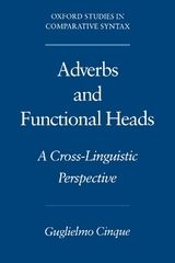 Adverbs and Functional Heads: A Cross-Linguistic Perspective ~ Guglielmo Cinque ~ Oxford University Press ~ 1999
