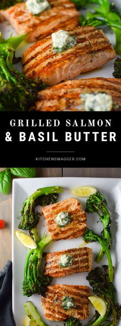 Simple grilled salmon topped with basil and garlic compound butter. #seafoodrecipes