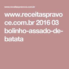 www.receitaspravoce.com.br 2016 03 bolinho-assado-de-batata