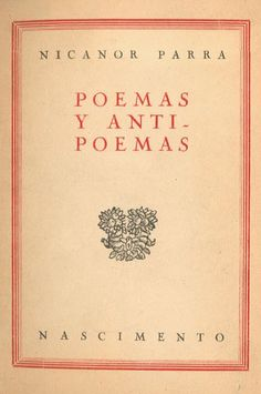 Nicanor Parra - Poemas y Antipoemas Movies Worth Watching, Writers And Poets, Old Books, Great Books, Editorial, Reading, Words, Chile, Bookstores