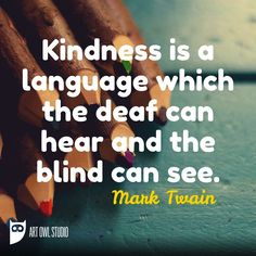 Kindness is a language which the deaf can hear and the blind can see. - Mark Twain  #illuatrations #arte #artsy #artist #artiste#artistic #creative #myartwork #myart #blvart #artnerd #illustration#artist_sharing #paintings #watercolor#artistic_unity_ #sketchaday#coloredpencil