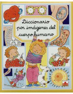 Diccionario por imágenes del cuerpo humano  Conocimiento del medio