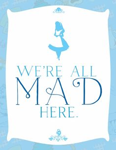 Alice in Wonderland Free Printables | ... printable is a fun little print inspired by alice in wonderland