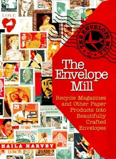 The Envelope Mill: Recycle Magazines into Beautifully « Library User Group